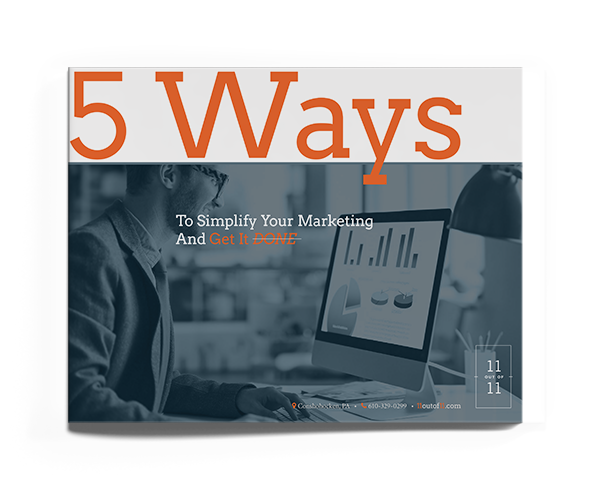 5 Ways To Simplify Your Marketing And Get It DONE